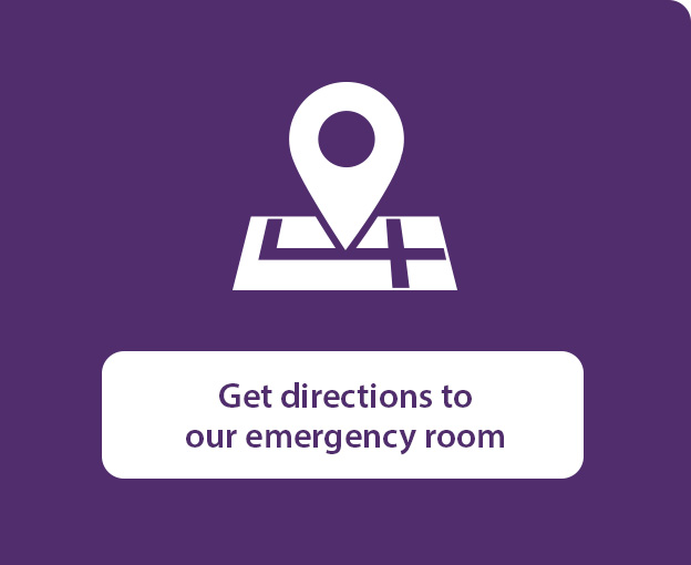 Get directions to our emergency room