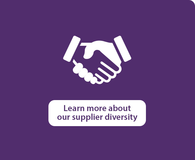 Learn more about our supplier diversity
