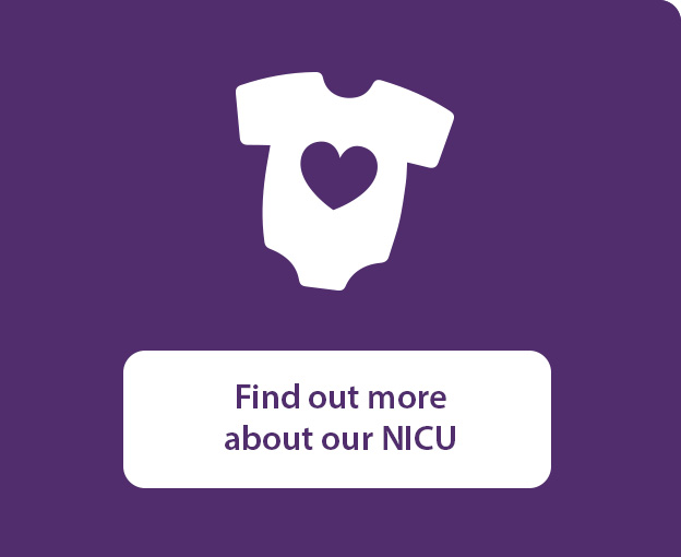 Find out more about our NICU