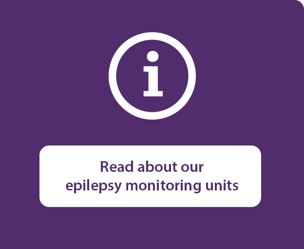 Read about our epilepsy monitoring units