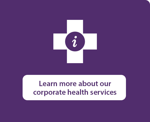 Learn more about our corporate health services