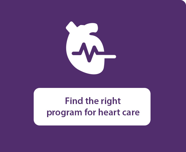 Find the right program for heart care