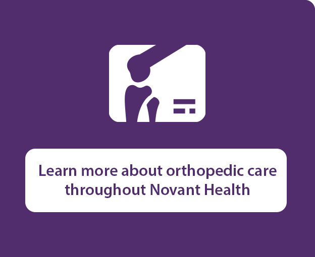 Learn more about orthopedic care throughout Novant Health